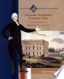 Alexander Hamilton s Economic Plan
