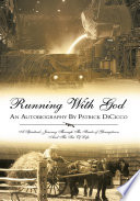 Running With God An Autobiography By Patrick DiCicco Pdf/ePub eBook