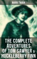 Pdf The Complete Adventures of Tom Sawyer & Huckleberry Finn
