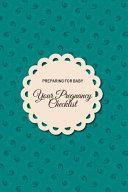 Your Pregnancy Checklist Preparing for Baby