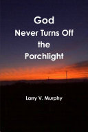God Never Turns Off the Porchlight