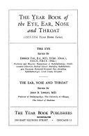 The Year Book of the Eye  Ear  Nose and Throat Book