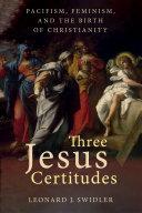 Three Jesus Certitudes [Pdf/ePub] eBook
