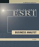 Getting to Know ESRI Business Analyst