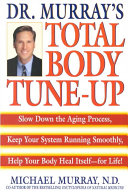Dr  Murray s Total Body Tune up