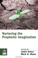 Nurturing the Prophetic Imagination