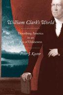 William Clark s World