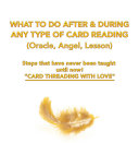 What to Do After & During Any Type of Card Reading (Oracle, Angel, Lesson)