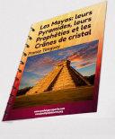 Les Mayas, leurs pyramides, leurs prophéties et les Crânes de cristal [Pdf/ePub] eBook