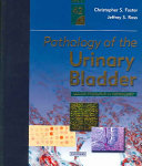 Pathology of the Urinary Bladder Book