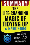The Life changing Magic of Tidying Up Summary Book