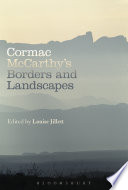 Cormac McCarthy   s Borders and Landscapes