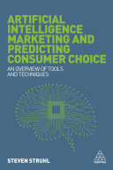 Artificial Intelligence Marketing and Predicting Consumer Choice