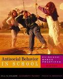 Antisocial Behavior in School