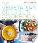 The Vegetarian Athlete s Cookbook