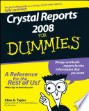 """Crystal Reports 2008 For Dummies"" by Allen G. Taylor"