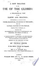 A New Treatise on the Use of the Globes  Or  a Philosophical View of the Earth and Heavens     Book