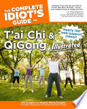 The Complete Idiot s Guide to T ai Chi   QiGong Illustrated  Fourth Edition