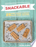 Snackable   25 Sweet  Savory and Sippable Dairy Free Recipes