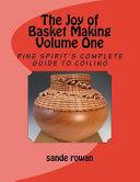 The Joy of Basket Making