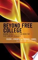 Beyond Free College