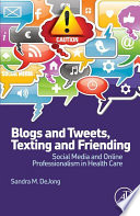 Blogs and Tweets  Texting and Friending Book
