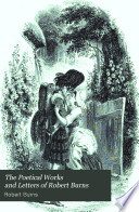 The poetical works and letters of Robert Burns Book PDF