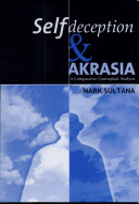 Self deception and Akrasia