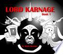 Classic Game Room Lord Karnage Book 1 Digital Comic