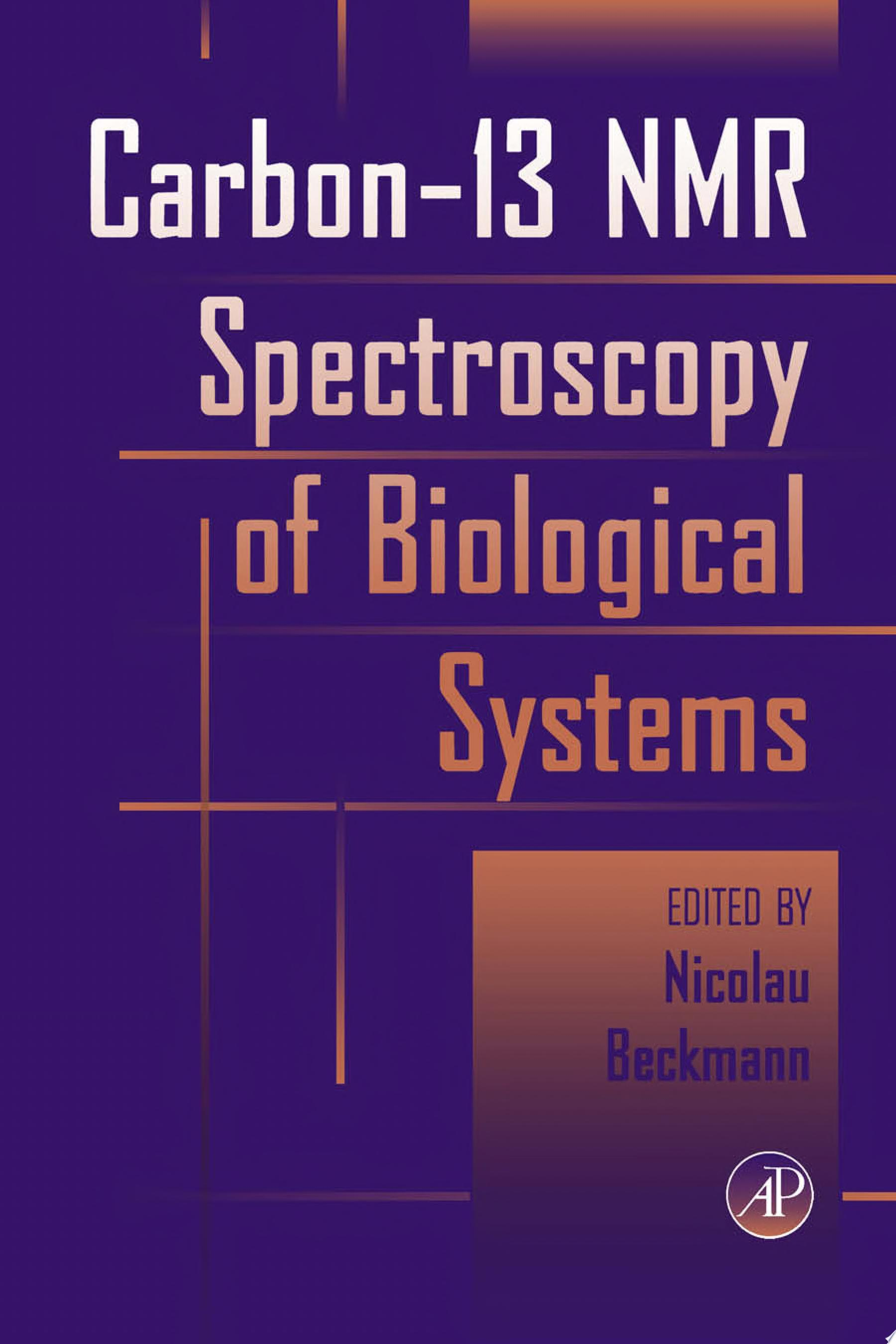 Carbon 13 NMR Spectroscopy of Biological Systems
