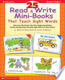 25 Read and Write Mini-Books That Teach Sight Words