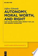 Autonomy  Moral Worth  and Right