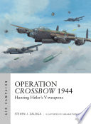 Operation Crossbow 1944