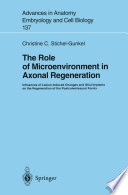 The Role of Microenvironment in Axonal Regeneration Book