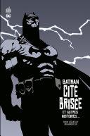 Pdf Batman - Cité brisée - et autres histoires... Telecharger