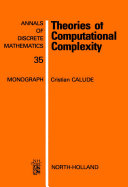 Theories of Computational Complexity