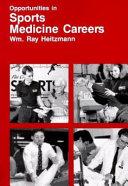 Opportunities In Sports Medicine Careers