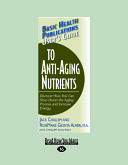 User s Guide to Anti Aging Nutrients