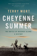 link to Cheyenne summer : the battle of Beecher Island : a history in the TCC library catalog