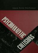 Psychoanalytic Collisions
