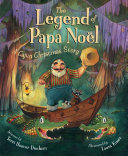 The Legend of Papa Noel