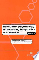 Consumer Psychology of Tourism, Hospitality and Leisure