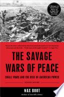 The Savage Wars Of Peace PDF