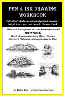 Pen and Ink Drawing Workbook Vol 4