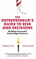 Pdf The Entrepreneur's Guide to Risk and Decisions Telecharger