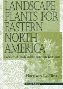 Landscape Plants for Eastern North America