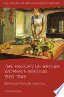 The History Of British Women S Writing 1920 1945