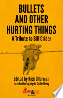 Bullets and Other Hurting Things