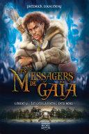 Pdf Les messagers de Gaïa 06 — Le Testament des Rois