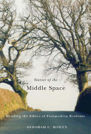 Stories of the Middle Space